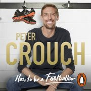 Lydbok - How to Be a Footballer-Peter Crouch