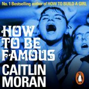 Lydbok - How to be Famous-Caitlin Moran
