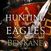 Lydbok - Hunting the Eagles-Ben Kane