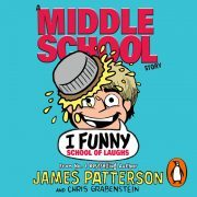 Lydbok - I Funny: School of Laughs-James Patterson