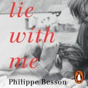 Lydbok - Lie With Me-Philippe Besson