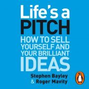 Lydbok - Life's a Pitch-Stephen Bayley