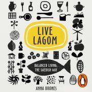 Lydbok - Live Lagom: Balanced Living