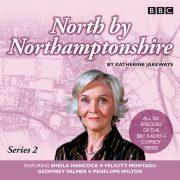 Lydbok - North by Northamptonshire: Series 2-Katherine Jakeways