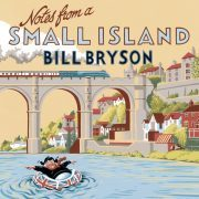 Lydbok - Notes From A Small Island-Bill Bryson
