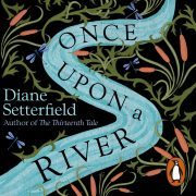 Lydbok - Once Upon a River-Diane Setterfield