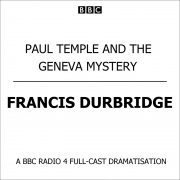 Lydbok - Paul Temple And The Geneva Mystery-Francis Durbridge