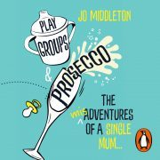 Lydbok - Playgroups and Prosecco-Jo Middleton
