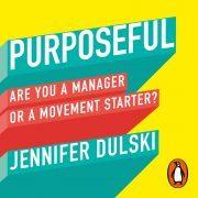 Lydbok - Purposeful-Jennifer Dulski