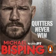 Lydbok - Quitters Never Win-Michael Bisping