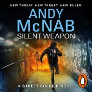 Lydbok - Silent Weapon - a Street Soldier Novel-Andy McNab
