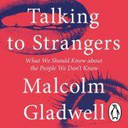 Lydbok - Talking to Strangers-Malcolm Gladwell