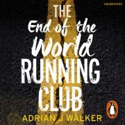 Lydbok - The End of the World Running Club-Adrian J Walker