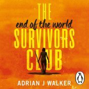 Lydbok - The End of the World Survivors Club-Adrian J Walker