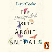 Lydbok - The Unexpected Truth About Animals-Lucy Cooke