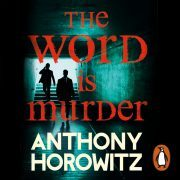 Lydbok - The Word Is Murder-Anthony Horowitz