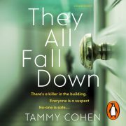 Lydbok - They All Fall Down-Tammy Cohen