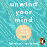 Lydbok - Unwind Your Mind-Emma WhispersRed