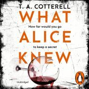 Lydbok - What Alice Knew-TA Cotterell