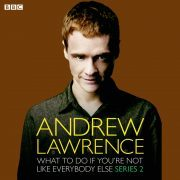 Lydbok - What To Do If You're Not Like Everbody Else-Andrew Lawrence