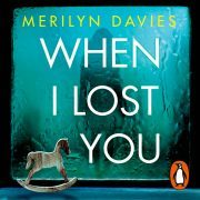 Lydbok - When I Lost You-Merilyn Davies
