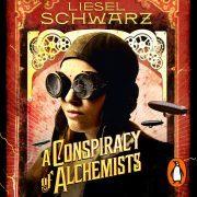 Lydbok - A Conspiracy of Alchemists-Liesel Schwarz