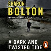 Lydbok - A Dark and Twisted Tide-Sharon Bolton