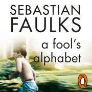 Lydbok - A Fool's Alphabet-Sebastian Faulks