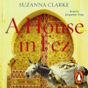 Lydbok - A House in Fez-Suzanna Clarke