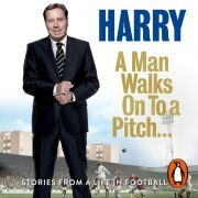 Lydbok - A Man Walks On To a Pitch-Harry Redknapp