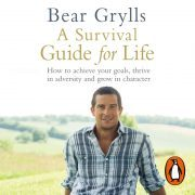 Lydbok - A Survival Guide for Life-Bear Grylls