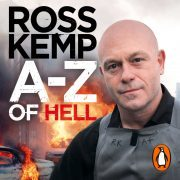 Lydbok - A-Z of Hell: Ross Kemp's How Not to Travel the World-Ross Kemp