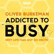 Lydbok - Addicted to Busy-Oliver Burkeman