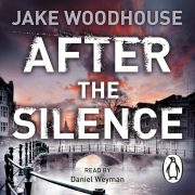 Lydbok - After the Silence-Jake Woodhouse