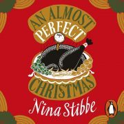 Lydbok - An Almost Perfect Christmas-Nina Stibbe