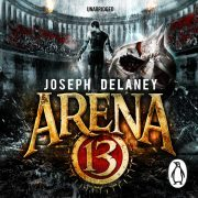 Lydbok - Arena 13-Joseph Delaney