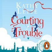 Lydbok - Courting Trouble-Kathy Lette