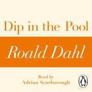 Lydbok - Dip in the Pool (A Roald Dahl Short Story)-Roald Dahl