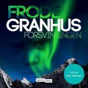 Lydbok - Forsvinningen-Frode Granhus