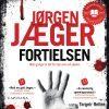 Lydbok - Fortielsen-Jørgen Jæger