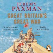 Lydbok - Great Britain's Great War-Jeremy Paxman