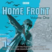 Lydbok - Home Front: The Complete BBC Radio Collection Volume 1-Katie Hims