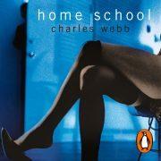 Lydbok - Home School-Charles Webb