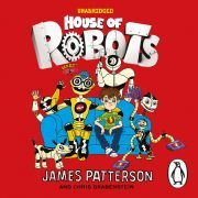 Lydbok - House of Robots-James Patterson