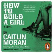 Lydbok - How to Build a Girl-Caitlin Moran