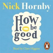 Lydbok - How to be Good-Nick Hornby