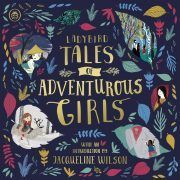 Lydbok - Ladybird Tales of Adventurous Girls-Ladybird