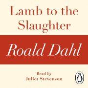 Lydbok - Lamb to the Slaughter (A Roald Dahl Short Story)-Roald Dahl