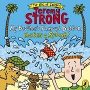 Lydbok - My Brother's Famous Bottom Makes a Splash!-Jeremy Strong