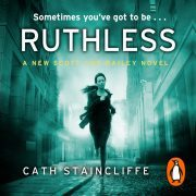 Lydbok - Ruthless-Cath Staincliffe